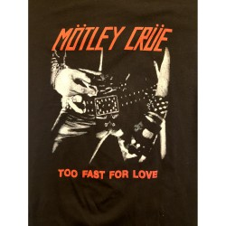 """Mötley Crue """"Too fast for..."""